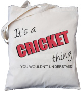 It's a CRICKET thing - you wouldn't understand - Natural Cotton Shoulder Bag - Gift ...