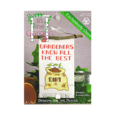 """In The Garden """"Gardeners Know All The Best Dirt"""" Cross Stitch Kit No. 2071"""