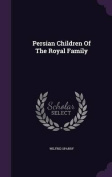 Persian Children of the Royal Family