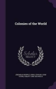 Colonies of the World