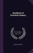 Handbook of Practical Cookery