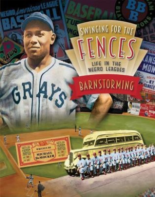 Barnstorming (Swinging for the Fences: Life in the Negro Leagues)