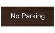 ComplianceSigns Engraved Plastic No Parking Sign, 20cm X 7.6cm . with English Text, White on Kona