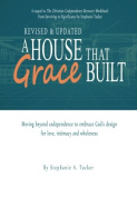 A House That Grace Built