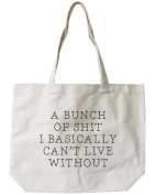 365 Printing Women's Can't Live Without Tote Bag