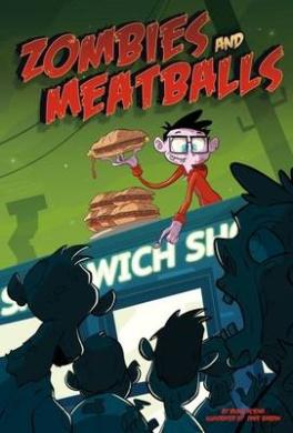 Zombies and Meatballs (Monster Heroes: Monster Heroes)