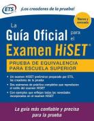 La Guia Oficial Para El Examen Hiset, Second Edition [Spanish]