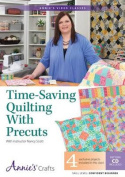 Time-Saving Quilting with Precuts Class DVD