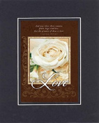 GoodOldSaying - Poem for Love & Marriage - LOVE And now these three remain . . .on 8x10 Biblical Verse set in Double Mat (Black On Black) - A Priceless Poetry Keepsake Collection