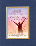 GoodOldSaying - Poem for Inspirations - Bless the Lord, Oh My Soul . . . on 8x10 Biblical Verse set in Double Mat (Blue On Gold) - A Priceless Poetry Keepsake Collection