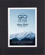 GoodOldSaying - Poem for Inspirations - Go, tell it on the mountain . . . on 8x10 Biblical Verse set in Double Mat (Black On White) - A Priceless Poetry Keepsake Collection