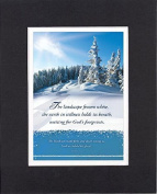 GoodOldSaying - Poem for Inspirations - The landscape frozen white . . . on 8x10 Biblical Verse set in Double Mat(Black On White) - A Priceless Poetry Keepsake Collection