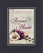 GoodOldSaying - Poem for Love and Marriage - Forever in Our Hearts . . . on 8x10 Biblical Verse set in Double Mat (Black On Black)- A Priceless Poetry Keepsake Collection