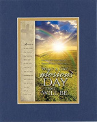 GoodOldSaying - Poem for Inspirations - What a day, glorious day that will be . . . on 8x10 Biblical Verse set in Double Mat (Blue On Gold) - A Priceless Poetry Keepsake Collection