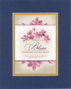 GoodOldSaying - Poem for Love & Marriage - Bliss is marrying your best friend . . . on 8x10 Biblical Verse set in Double Mat (Blue On Gold) - A Priceless Poetry Keepsake Collection