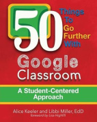 50 Things to Go Further with Google Classroom