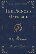 The Prince's Marriage