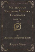 Method for Teaching Modern Languages, Vol. 1