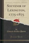 Souvenir of Lexington, 1775-1875
