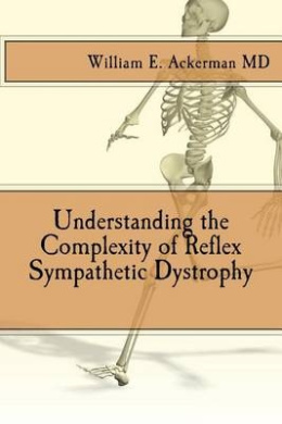 Understanding the Complexity of Reflex Sympathetic Dystrophy