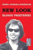 New Look: Elogiu Prieteniei [RUM]