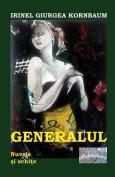 Generalul: Nuvele Si Schite [RUM]