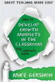 How to Develop Growth Mindsets in the Classroom