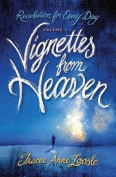 Vignettes from Heaven
