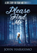Please Find Me