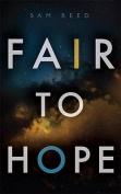 Fair to Hope