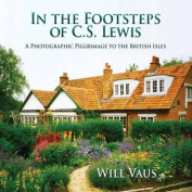 In the Footsteps of C. S. Lewis