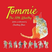 Tommie the 10th Worthy