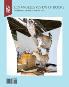 Los Angeles Review of Books Quarterly Journal Winter 2017