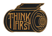Think First Embroidered Sew or Iron-on Patch