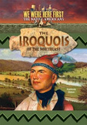 The Iroquois of the Northeast (We Were Here First