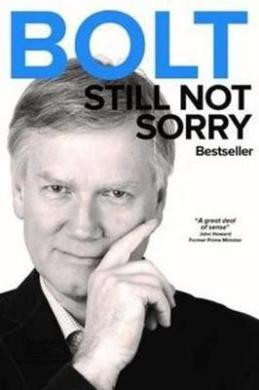Bolt - Still Not Sorry: Still Not Sorry