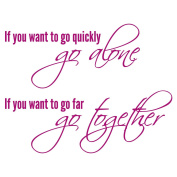 If You Want To Go Quickly, Go Alone Wall Quote - Inspirational Quote Wall Sticker