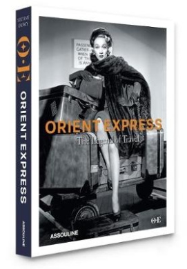 Orient Express: The King of Trains