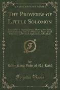 The Proverbs of Little Solomon