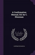 A Confirmation Manual, Ed. by C. Hinxman