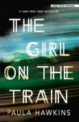 The Girl on the Train [Large Print]