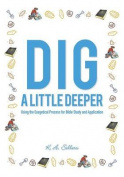 Dig a Little Deeper