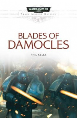 Blades of Damocles (Space Marine Battles)