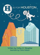 H Is for Houston