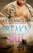 Freakn' Out (Freakn' Shifters)