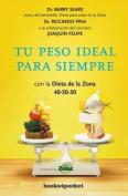Tu Peso Ideal Para Siempre [Spanish]