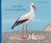 Un Ano Con Las Ciguenas [Spanish]
