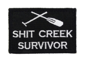 Shit Creek Survivor Tactical Funny . Fully Embroidered Morale Tags Patch