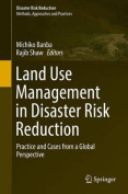 Land Use Management in Disaster Risk Reduction
