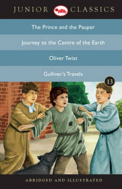 Junior Classic: The Prince and the Pauper, Journey to the Centre of the Earth, Oliver Twist, Gulliver's Travels (Junior Classics)